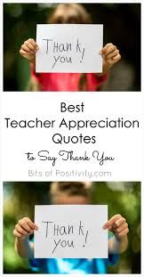 best appreciation quotes to say thank you bits of positivity