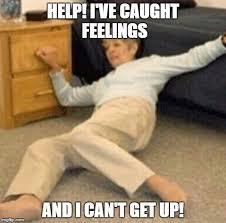Help I Ve Fallen Meme - caught feelings imgflip