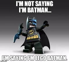 Im Batman Meme - lego batman imgflip
