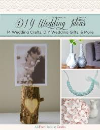 wedding gift diy diy wedding ideas 14 wedding crafts diy wedding gifts and more
