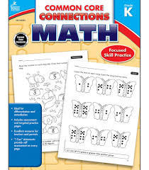 common core connections math workbook grade k carson dellosa