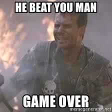 Game Over Meme - game over man meme generator