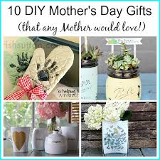 mothers day gift ideas 10 diy mother s day gifts any mother would love