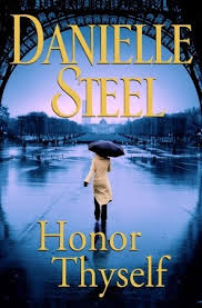 The Cottage Danielle Steel by Honor Thyself By Danielle Steel