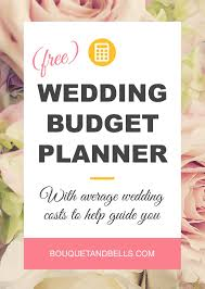 wedding costs wedding budget planner free downloadable spreadsheet bouquet