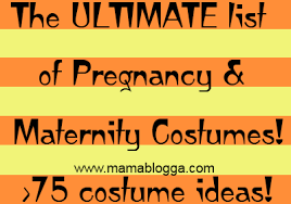 the ultimate list of pregnancy and maternity costumesmamablogga