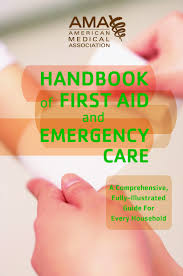 american medical association handbook of first aid and emergency