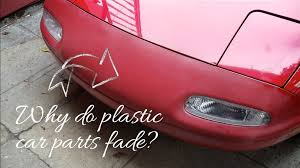 why do plastic car parts fade island detail and color