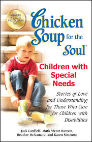 chicken soup for the soul children with special needs stories of