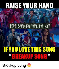 Internet Meme Songs - 25 best memes about breakup song breakup song memes