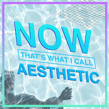 now that s what i call aesthetic now that s what i call music