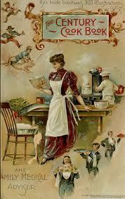 vieux livre de cuisine the century cook book a collection of carefull food retro