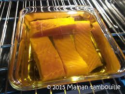 cuisiner à l huile d olive saumon confit à l huile d olive maman tambouille