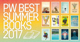 good books to do a book report on best summer books 2017 publishers weekly