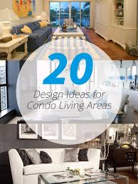 home design ideas for condos 20 design ideas for condo living areas home design lover