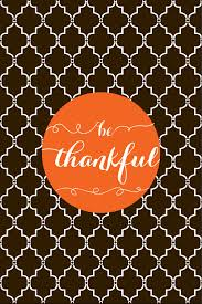 Thanksgiving Wallpapers For Iphone Be Thankful 2 Jpg 640 960 Pixels Quotes Wallpaper