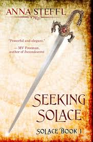 Seeking The Book Seeking Solace Book I Solace By Steffl