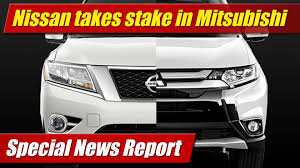 mitsubishi diamond tv special report nissan takes stake in mitsubishi testdriven tv