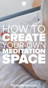 how to create your own meditation space or room