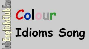 colour idioms song youtube