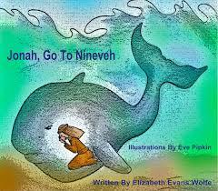 nineveh in the bible jonah go to nineveh children u0027s book