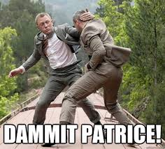 Patrice Meme - dammit patrice dammit patrice quickmeme
