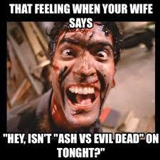 Evil Dead Meme - ash vs evil dead album on imgur