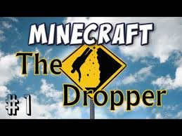the dropper map 1 5 the dropper minecraft project