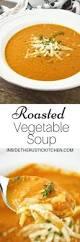 best 20 roasted vegetable soup ideas on pinterest healthy