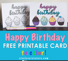 free printable birthday cards to color six clever