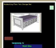 Woodworking Plans For Twin Storage Bed by Plans Building Storage Bed The Best Image Search Imagemag Ru
