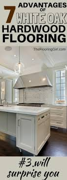 white kitchen cabinets with oak floors 7 advantages of white oak hardwood flooring the flooring
