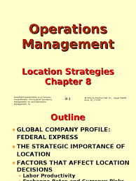 ch08 location strategy operations management labour economics