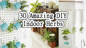 30 amazing diy indoor herbs garden ideas youtube