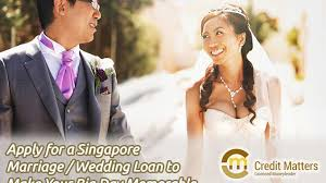 wedding loan credit matters top and licensed money lender singapore loans