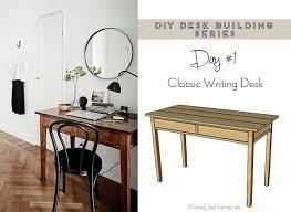 Diy Writing Desk More Like Home Diy Desk Series 1 Classic Writing Desk