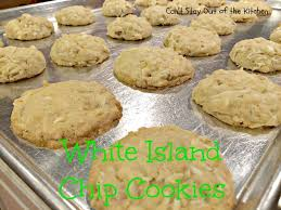 white island chip cookies can u0027t stay out of the kitchen