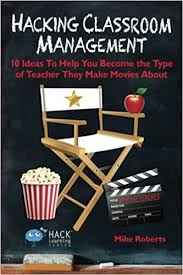 hacking ideas hacking classroom management 10 ideas to help you become the type