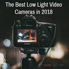 budget low light camera the 5 best low light video cameras for any budget 2018 vlogging