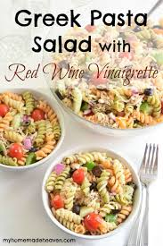 Homemade Pasta Salad by Greek Pasta Salad With Red Wine Vinaigrette My Homemade Heaven