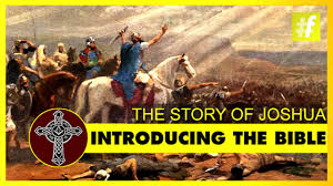 introducing the bible the story of joshua youtube
