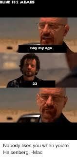 Heisenberg Meme - 25 best memes about oo yeah oo yeah memes