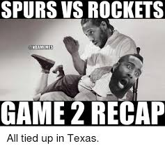 Spurs Meme - spurs vs rockets game recap all tied up in texas nba meme on me me