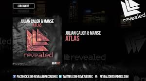 julian calor u0026 manse atlas out now youtube