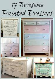 ideas for painting dressers best 25 painted dressers ideas on