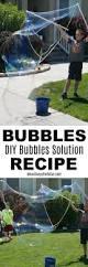 best 25 bubble solution recipe ideas on pinterest giant bubble