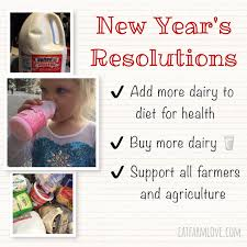 what to buy for new year new year s resolution to buy more dairy eat farm