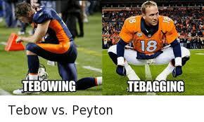 Tebowing Meme - tebow vs peyton tebow vs peyton denver broncos meme on me me