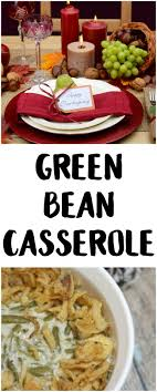 easy green bean casserole recipe not quite susie homemaker