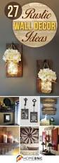 Kitchen Wall Decor Ideas Diy Best 25 Diy Rustic Decor Ideas On Pinterest Kitchen Curtain